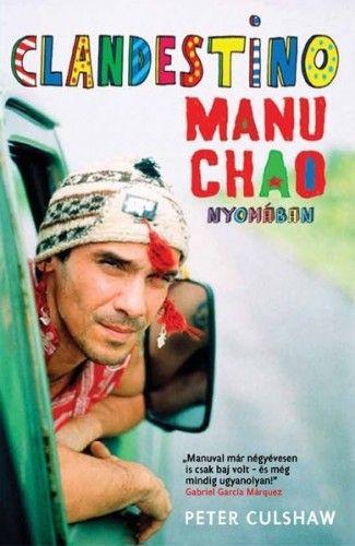 Clandestino Manu Chao nyomában