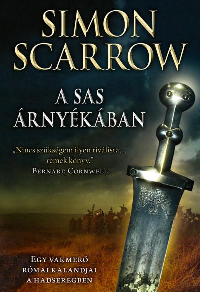 A sas árnyékában - Egy vakmerő római kalandjai a hadseregben