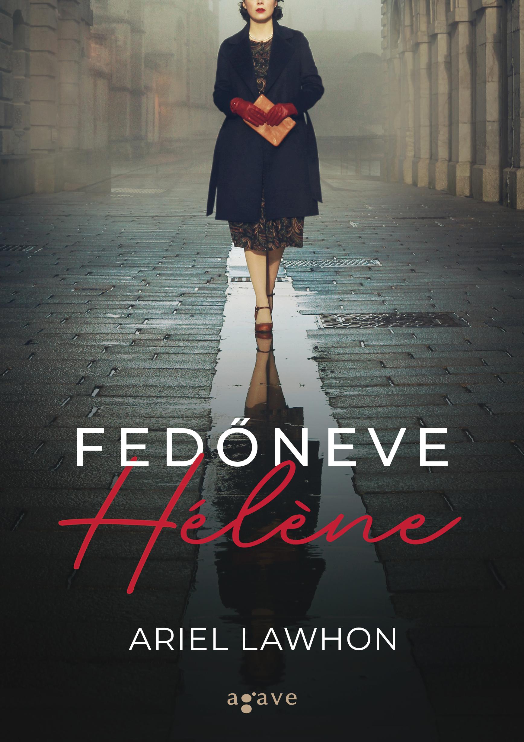 Fedőneve Hélène