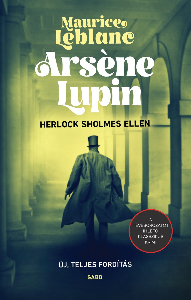 Arsène Lupin Herlock Sholmes ellen