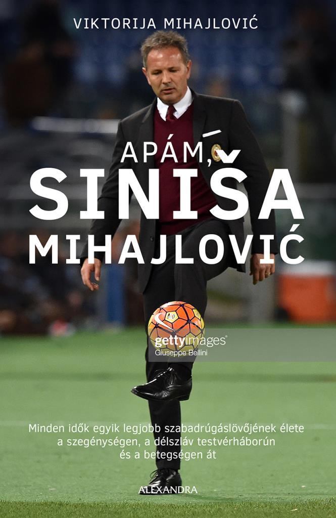 Apám, Siniša Mihajlović